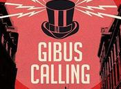 Gibus Calling commence demain!