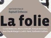 folie collectif, Fayard
