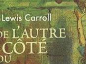 l'autre côté miroir, Lewis Carroll