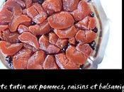 Tarte tatin pommes, raisins balsamique
