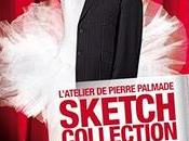 Sketch Collection (l'Atelier Pierre Palmade)