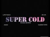 "Lupe Fiasco Ab-Liva, Asaad Gilbere Forté ""Super Cold"" (Raak Remix)"