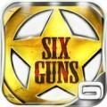 Encore nouveau Hits pour Gameloft: Six-Guns Gratuit provisoirement