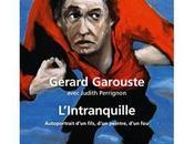 L'Intranquille, autobiographie Gérard Garouste