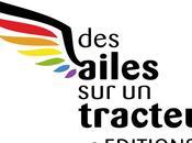 """""""Des ailes tracteur"""", nouvelle maison d'édition LGBT+"""