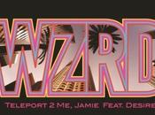 WZRD featuring Desire Teleport Jamie