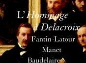 Fantin-Latour, Manet, Baudelaire L'hommage Delacroix