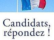 Présidentielles Législatives «CANDIDATS, REPONDEZ Jacques ATTALI