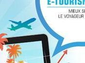 Conférence eTourisme mieux servir voyageur connecté