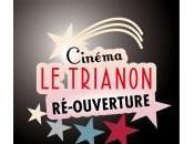 Réouverture cinéma Trianon prochain demandez programme