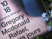 Rafael, derniers jours, Gregory Mcdonald