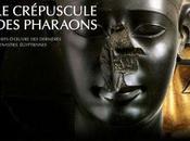 Exposition crépuscule pharaons
