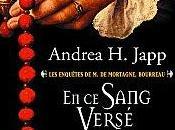 enquêtes Mortagne, Bourreau Tome sang versé Andrea H.Japp