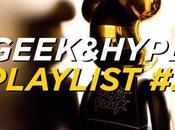 Geek&Hype; Playlist