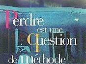 Perdre question méthode Santiago GAMBOA