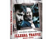 Illegal Traffic thriller inspiré Contrebande