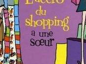L'accro shopping soeur