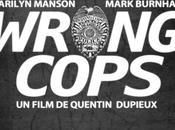 Wrong cops film
