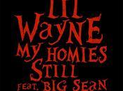 Wayne Sean Homies Still.
