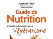 Guide nutrition l'équilibre alimentaire végétarisme Raphaël Titina