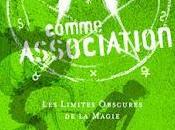 comme Association, tome limites obscures magie, Pierre Bottero