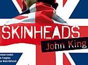 livre mois Skinheads, John King