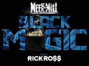 Meek Mill Rick Ross Black Magic (CLIP)