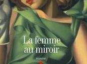 FEMME MIROIR, d'Eric Emmanuel SCHMITT