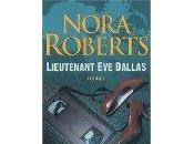 """Lieutenant Dallas, tome Nora Roberts"