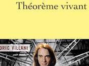 """""""Théorème vivant"""" Cédric Villani, soit journal bord d'un mathématicien"""