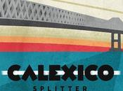"Calexico ""Splitter""."
