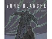 Zone blanche Jean-Claude Denis