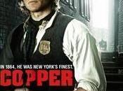 """COPPER """"Gangs York"""" version série, vraiment (premières impressions)"""