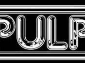 Pulp retour France, love life