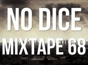 Dice Mixtape #68.
