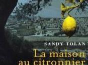 maison citronnier Sandy Tolan (Roman historique conflit israélo-palestinien, 2011)