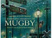 LECTURE Bande dessinée L'Embranchement Mugby d'après conte Charles Dickens Rodolphe Estelle Meyrand