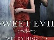 Sweet Evil Wendy Higgins
