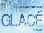 Bernard MINIER Glacé 8-/10