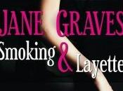 Smoking Layette Jane Graves