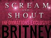 Informations EXCLUSIVES Britney Scream Shout