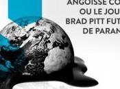 Angoisse cosmique jour Brad Pitt atteint paranoïa