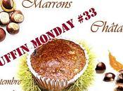 """Muffins """"tout châtaigne"""" pépites chocolat Muffin Monday"""