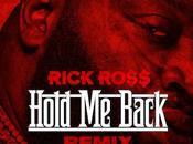 Rick Ross Gunplay French Montana Hold Back (REMIX) (SON)