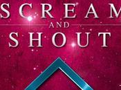 Scream Shout diffusé semaine prochaine
