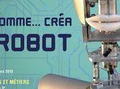 """Info express deux places pour prix d'une l'exposition l'homme créa robot"""" Musée Arts Métiers"""