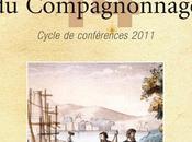 volume Fragments d'histoire Compagnonnage vient paraître.