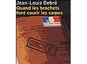 Jean-Louis Debré, QUAND BROCHETS FONT COURIR CARPES Lecture entretien enregistrés Lecteur Studio SNCF Salon Livre Paris 2008