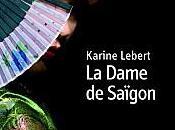 Dame Saïgon Karine Lebert