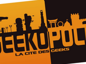 Geek-o-polis, festival pour geeks dignes
